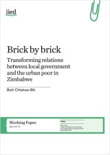 Transforming Relations between Local Government and the Urban Poor in Zimbabwe